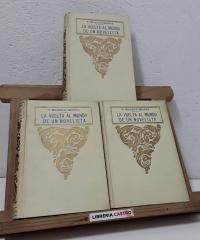 La vuelta al mundo de un novelista (III tomos) - Vicente Blasco Ibañez