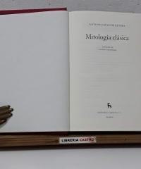 Mitología Clásica - Antonio Ruiz de Elvira