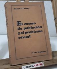 El exceso de población y el problema sexual - Doctor G. Hardy