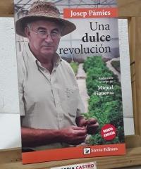 Una dulce revolución - Josep Pàmies