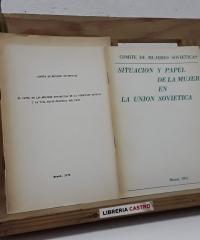 Situación y papel de la mujer de la Unión Soviética. El papel de las mujeres soviéticas en la dirección estatal y la vida socio-política del país. (2 volúmenes) - Comité de Mujeres Soviéticas