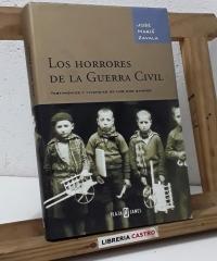 Los horrores de la Guerra Civil - José María Zavala