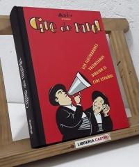 Cine de papel. Los ilustradores valencianos dibujan el cine español. Cinema de paper. Els il.lustradors valencians dibuixen el cinema espanyol - Varios