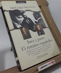 Juez y parte. 15 retratos españoles - Santiago Carrillo
