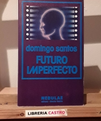 Futuro imperfecto - Domingo Santos