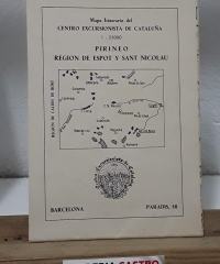 Mapa Itinerario del Centro Excursionista de Cataluña. Pirineo, región de Espot y Sant Nicolau - Varios