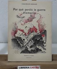 Por qué perdió la guerra Alemania - Comandante Bonnard