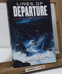 Lines of departure - Marko Kloos