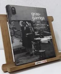 Grau - Garriga. Els anys a Sant Cugat 1929 - 1957 - Ramon Grau Soldevila