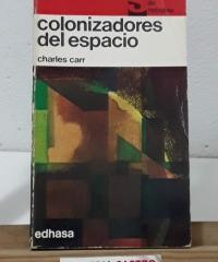 Colonizadores del espacio - Charles Carr