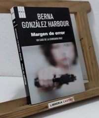 Margen de error. Un caso de la comisaria Ruiz - Berna González Harbour