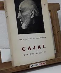 Ramón y Cajal. Tomo II. Escritos Inéditos - García Durán y Francisco Alonso Buron