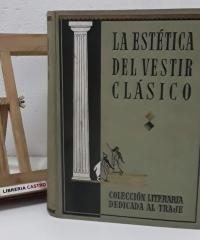 La estética del vestir clásico - Pedro Roca Piñol