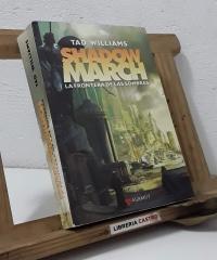 Shadow March. I La Frontera de las Sombras - Tad Williams