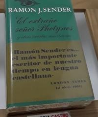 El extraño señor Photynos y otras novelas americanas - Ramón J. Sender