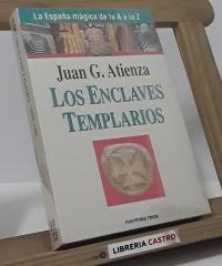 Los enclaves templarios - Juan G. Atienza