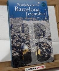 Passejades per la Barcelona científica - Xavier Duran i Mercè Piqueras