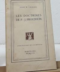 Les Doctrines de P. J. Proudhon - Josep M. Tallada