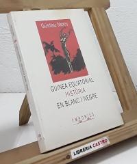 Guinea Equatorial. Història en blanc i negre - Gustau Nerín