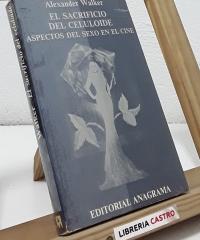 El sacrificio del celuloide. Aspectos del sexo en el cine - Alexander Walker