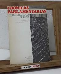 Crónicas parlamentarias (Dedicado por el autor) - Torcuato Luca de Tena