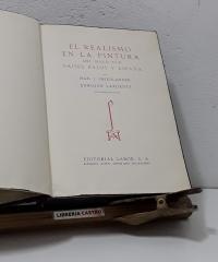 El Realismo en la Pintura del Siglo XVII. Países Bajos y España - Max J. Friedländer y Enrique Lafuente