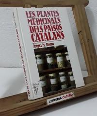 Les plantes medicinals dels països catalans - Àngel M. Romo