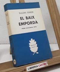 El Baix Empordà - Baldiri Ferrer