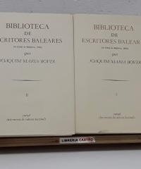 Biblioteca de escritores baleares (la Ciutat de Mallorca, 1868),  (II Tomos Facsímil) - Joaquim Maria Bover