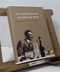 Las conversaciones privadas de Hitler - Hugh Trevor-Roper