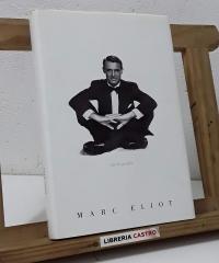 Cary Grant. La biografía - Marc Elliot