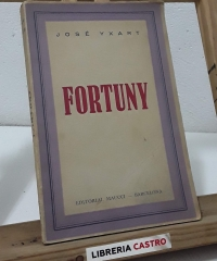 Fortuny. Ensayo Biográfico Crítico - José Yxart