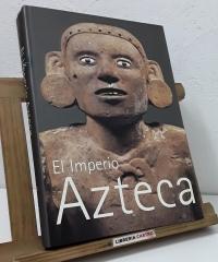 El Imperio Azteca. Exposición comisariada por Felipe Solís - Varios