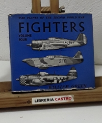 Fighters. War planes of the second world war. Volume Four - William Green
