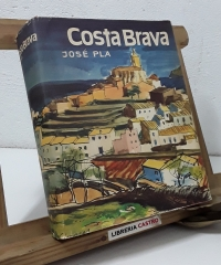 Guías de España. Costa Brava - José Pla