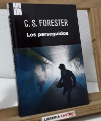 Los perseguidos - C. S. Forester