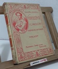 Napoleón II (L'Aiglon) Martirio de un príncipe - Juan B. Enseñat