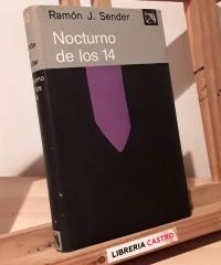Nocturno de los 14 - Ramón J. Sender