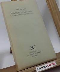 Primera Cuarentena y Tratado General de Literatura - Francisco Rico