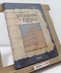 Las pirámides de Egipto - I. E. S. Edwards