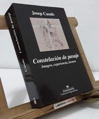 Constelación de pasaje. Imagen, experiencia, locura - Josep Casals