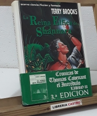 La Reina Élfica de Shannara. Libro 3 de la Herencia de Shannara - Terry Brooks