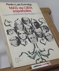 Más de cien españoles - Pedro Lain Entralgo