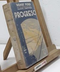 Progreso - Henry Ford