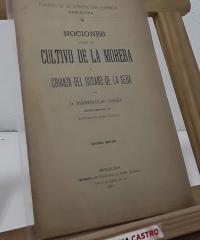 Nociones sobre el cultivo de la morera y crianza del gusano de la seda - Hermenegildo Gorría