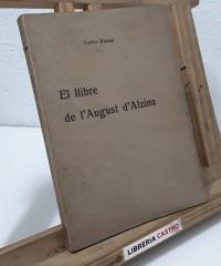 El llibre de l'August d'Alzina - Carles Rahola