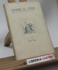 Espurnes de l´esperit - II. Lluís Vives (edició numerada) - Selecció i anotació de Robert d´Ausona