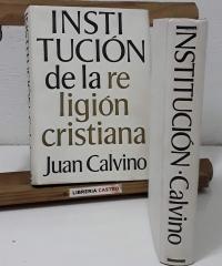 Institución de la religión cristiana (II Tomos) - Juan Calvino