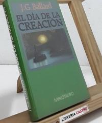 El día de la creación - J. G. Ballard