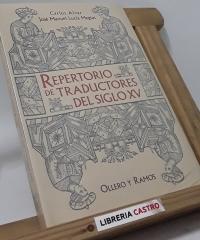 Repertorio de traductores del siglo XV - Carlos Alvar y José Manuel Lucía Megías